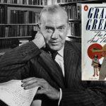 Быть святым: о романе Грэма Грина «Сила и Слава»